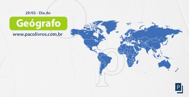 29/05 - DIA DO GEÓGRAFO