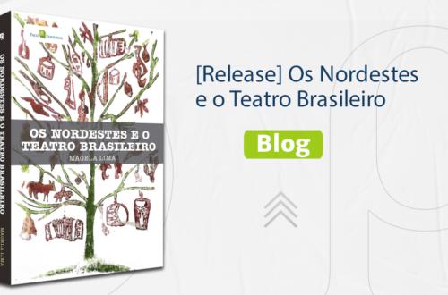 OS NORDESTES E O TEATRO BRASILEIRO - PACO LIVROS
