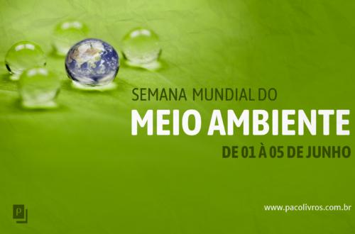 Semana Mundial do Meio Ambiente ( de 01 à 05 de junho)