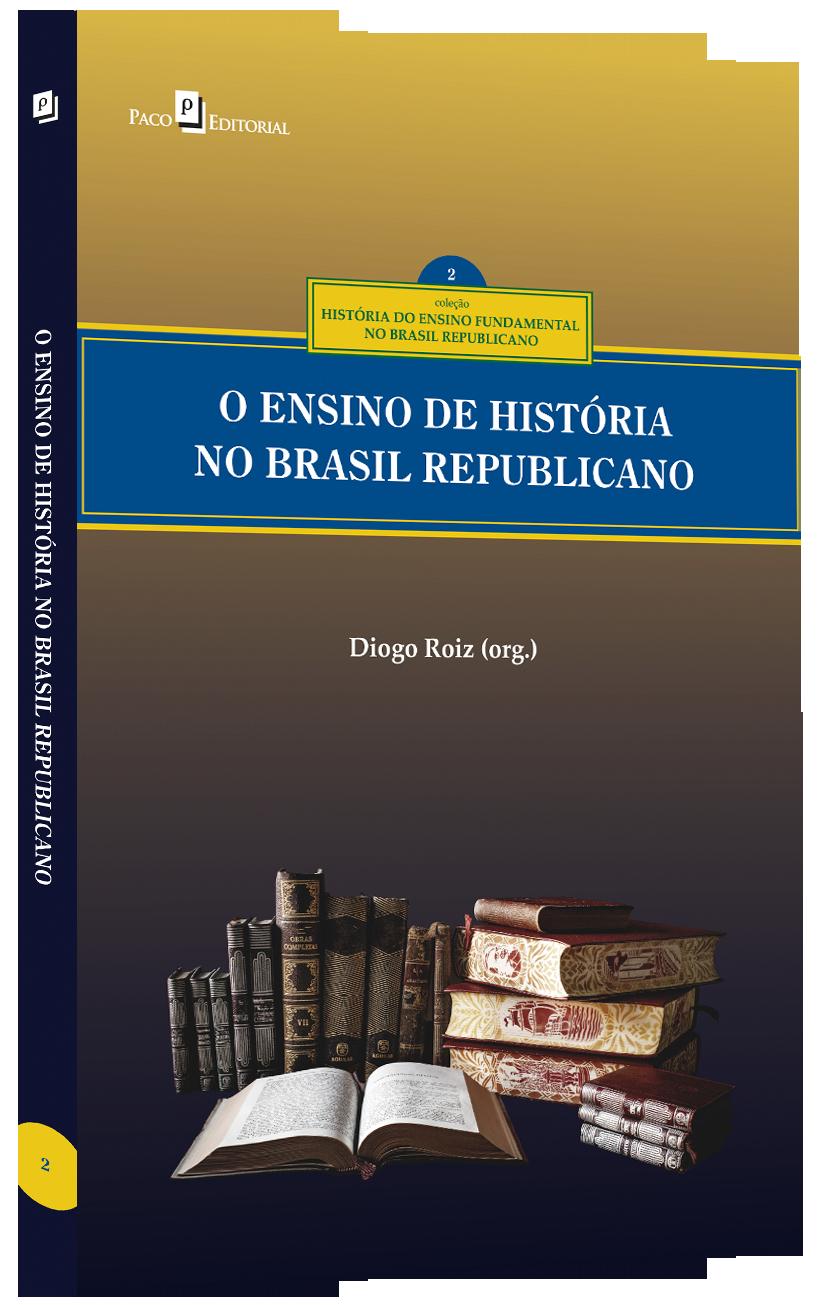 O ensino de História no Brasil republicano