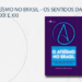 (Release) O ATEÍSMO NO BRASIL - OS SENTIDOS DA DESCRENÇA NOS SÉCULOS XX E XXI
