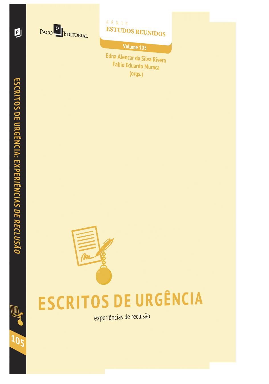 Escritos de Urgência: experiências de reclusão