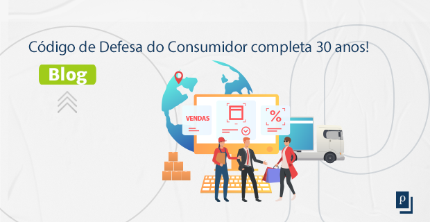 Código de defesa do consumidor completa 30 anos!