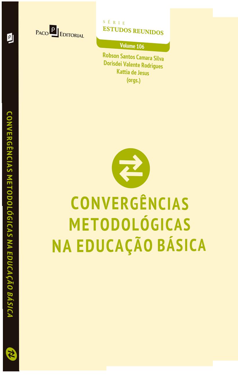 Convergências metodológicas na educação básica