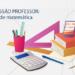 [BLOG] SÉRIE PROFISSÃO PROFESSOR: O professor de matemática.