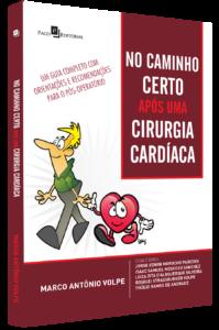 """Imagem do livro: """"No caminho certo após uma cirurgia cardíaca: Um guia completo com orientações e recomendações para o pós-operatório"""""""