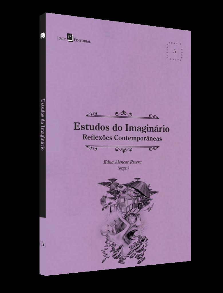 Estudos do imaginário - Reflexões contemporâneas