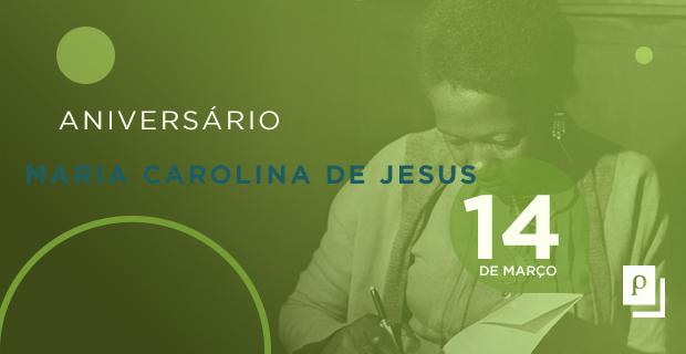 Aniversário Carolina Maria de Jesus