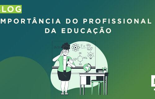 Importância do profissional da educação