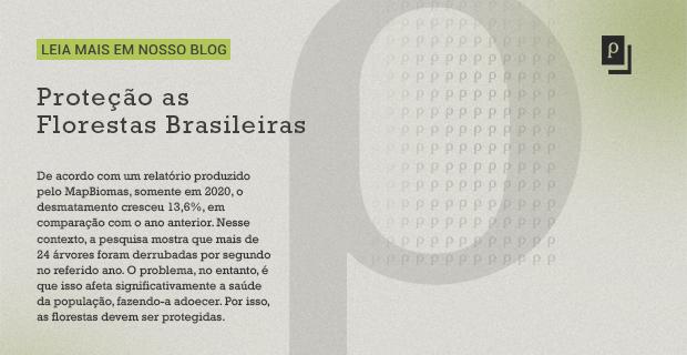 Proteção as Florestas Brasileiras